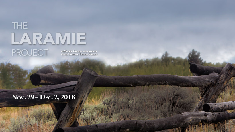 The Laramie Project by Moises Kaufman and members of the Tectonic Theater Project